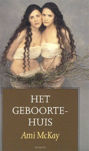 The Birth House - Dutch Edition