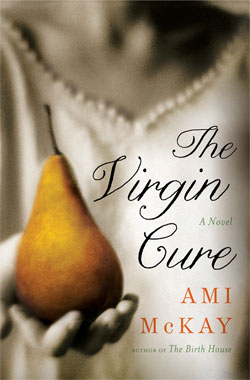 The Virgin Cure - US Hardcover