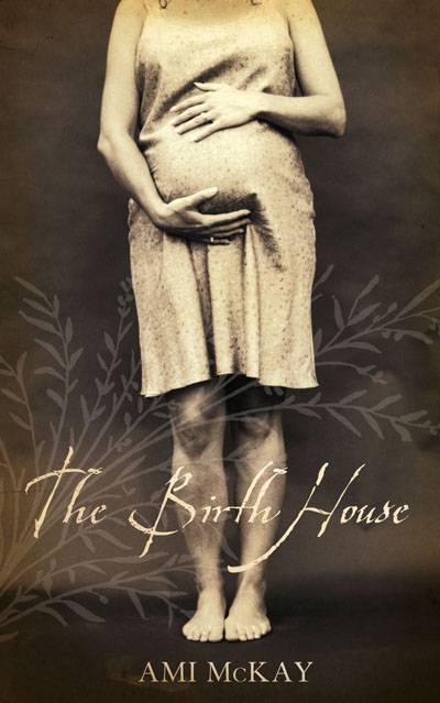 The Birth House - UK Trade Paperback